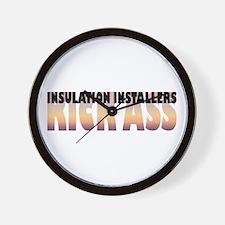 Insulation Installers Kick Ass Wall Clock