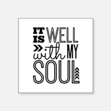 "It Is Well With My Soul Square Sticker 3"" X 3"