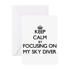 Keep Calm by focusing on My Sky Div Greeting Cards