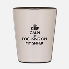 Keep Calm by focusing on My Sniper Shot Glass