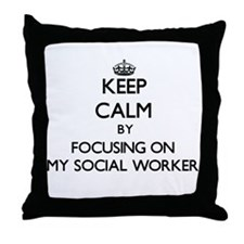 Keep Calm by focusing on My Social Wo Throw Pillow