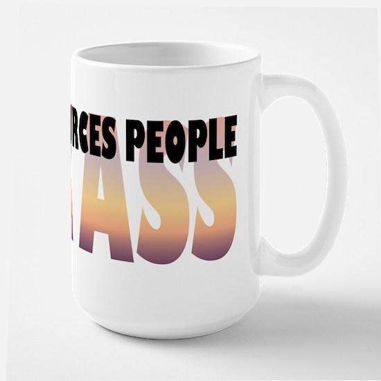Human Resources People Kick Ass Large Mug