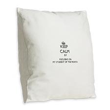Keep Calm by focusing on My St Burlap Throw Pillow