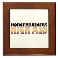Horse Trainers Kick Ass Framed Tile