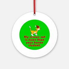 Ornament (Round). Nice rescue cat.