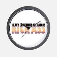 Heavy Equipment Operators Kick Ass Wall Clock