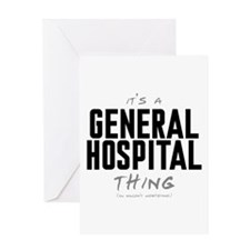 It's a General Hospital Thing Greeting Card