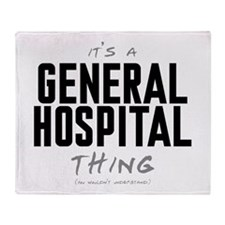 It's a General Hospital Thing Stadium Blanket