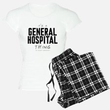 It's a General Hospital Thing pajamas