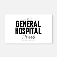 It's a General Hospital Thing Rectangle Car Magnet