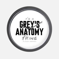 It's a Grey's Anatomy Thing Wall Clock