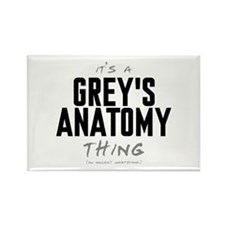 It's a Grey's Anatomy Thing Rectangle Magnet (10 p