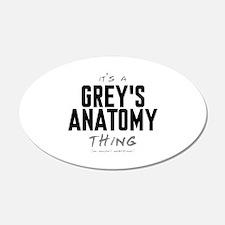 It's a Grey's Anatomy Thing 22x14 Oval Wall Peel