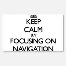 Keep Calm by focusing on Navigation Decal
