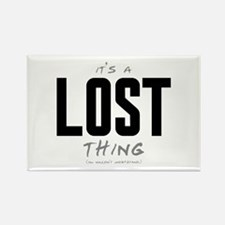 It's a LOST Thing Rectangle Magnet (10 pack)