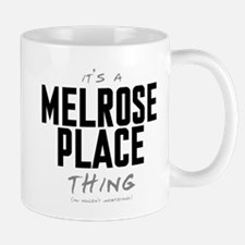 It's a Melrose Place Thing Mug