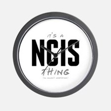 It's a NCIS Thing Wall Clock