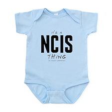 It's a NCIS Thing Infant Bodysuit