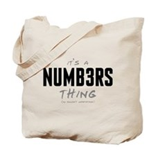 It's a Numb3rs Thing Tote Bag