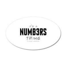 It's a Numb3rs Thing 22x14 Oval Wall Peel
