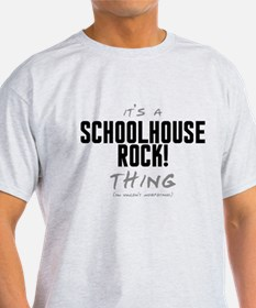 It's a Schoolhouse Rock! Thing T-Shirt