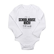 It's a Schoolhouse Rock! Thing Long Sleeve Infant