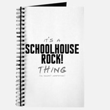 It's a Schoolhouse Rock! Thing Journal