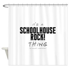 It's a Schoolhouse Rock! Thing Shower Curtain
