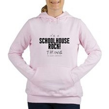 It's a Schoolhouse Rock! Thing Women's Hooded Swea