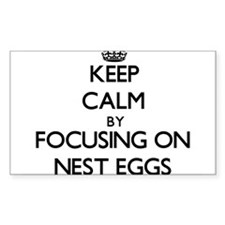 Keep Calm by focusing on Nest Eggs Decal