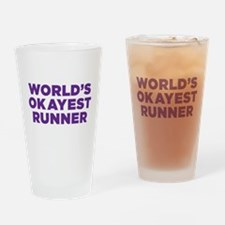 World's Okayest Runner Drinking Glass