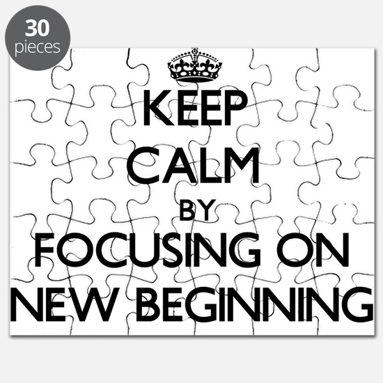 Keep Calm by focusing on New Beginning Puzzle