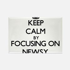 Keep Calm by focusing on Newsy Magnets