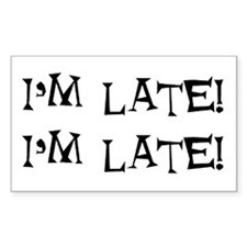 i'm late Decal