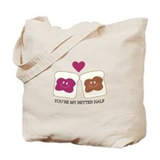 You're My Better Half Tote Bag