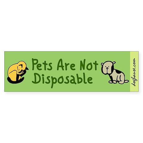 Not Disposable Green Bumper Sticker