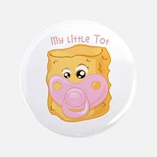 """My Little Tot 3.5"""" Button"""