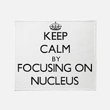 Keep Calm by focusing on Nucleus Throw Blanket