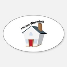 House Warming Decal