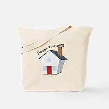 House Warming Tote Bag