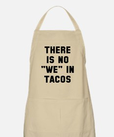 No we in tacos Apron