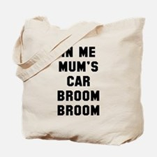 In me mum's car Tote Bag