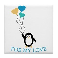 For My Love Tile Coaster