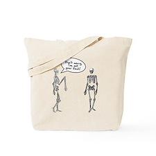 Skeletons I've got your back Tote Bag