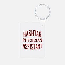 Hashtag Physician Assistan Keychains