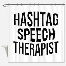 Hashtag Speech Therapist Shower Curtain