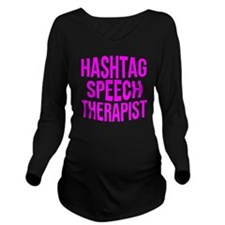 Hashtag Speech Thera Long Sleeve Maternity T-Shirt