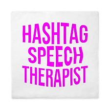 Hashtag Speech Therapist Queen Duvet