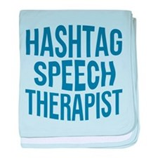 Hashtag Speech Therapist baby blanket