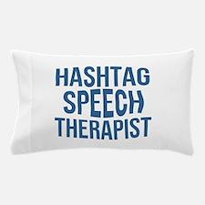 Hashtag Speech Therapist Pillow Case
